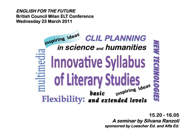 ENGLISH FOR THE FUTURE - British Council Milan ELT Conference - Wednesday 23 March 2011