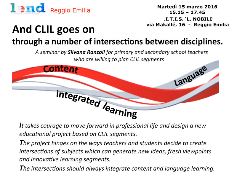 And CLIL goes on through a number of intersections between disciplines